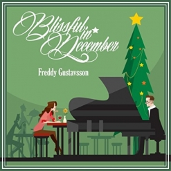 Cover image of the album Blissful in December by Freddy Gustavsson