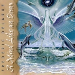 Cover image of the album A Mind Like An Ocean by Frederic Delarue