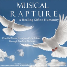 Cover image of the album Musical Rapture: A Healing Gift to Humanity by Frederic Delarue