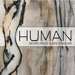 Cover image of the album Human by Georg Faust and Ben Dowling