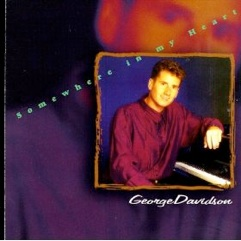 Cover image of the album Somewhere In My Heart by George Davidson