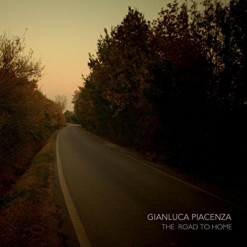 Cover image of the album The Road To Home by Gianluca Piacenza