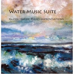 Cover image of the album Water Music Suite by Glenn Hardy