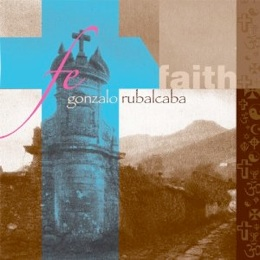 Cover image of the album Fe ... Faith by Gonzola Rubalcaba