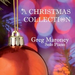 Cover image of the album A Christmas Collection by Greg Maroney