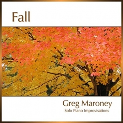 Cover image of the album Fall by Greg Maroney