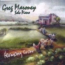 Cover image of the album Harmony Grove by Greg Maroney