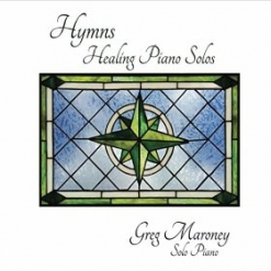 Cover image of the album Hymns - Healing Piano Solos by Greg Maroney