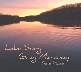 Cover image of the album Lake Song by Greg Maroney