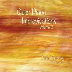 Cover image of the album Quiet Piano Improvisations, Volume 2 by Greg Maroney