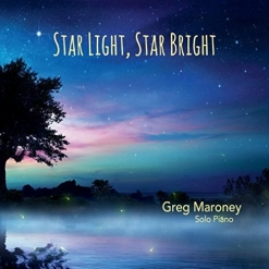 Cover image of the album Star Light, Star Bright by Greg Maroney