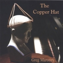 Cover image of the album The Copper Hat by Greg Maroney