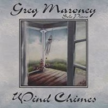 Cover image of the album Wind Chimes by Greg Maroney