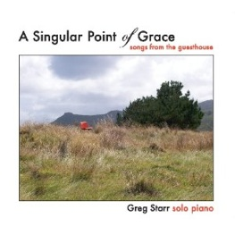 Cover image of the album A Singular Point of Grace by Greg Starr