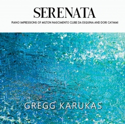 Cover image of the album Serenata by Gregg Karukas