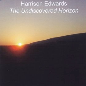 Cover image of the album The Undiscovered Horizon by Harrison Edwards