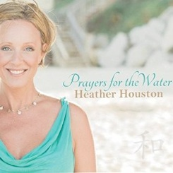 Cover image of the album Prayers for the Water by Heather Houston