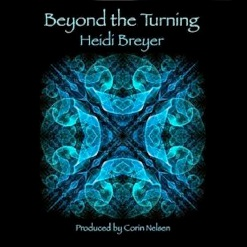 Cover image of the album Beyond the Turning by Heidi Breyer