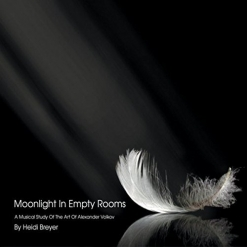 Cover image of the album Moonlight in Empty Rooms by Heidi Breyer
