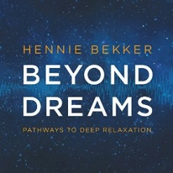 Cover image of the album Beyond Dreams - Pathways to Deep Relaxation by Hennie Bekker