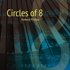 Cover image of the album Circles of 8 by Holland Phillips