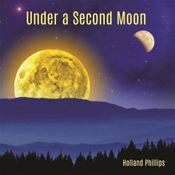 Cover image of the album Under a Second Moon by Holland Phillips