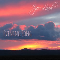 Cover image of the album Evening Song (single) by Igor Lisul