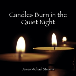 Cover image of the album Candles Burn in the Quiet Night (single) by James Michael Stevens