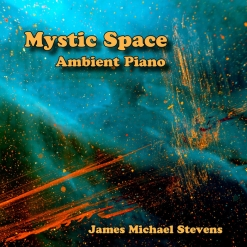 Cover image of the album Mystic Space (single) by James Michael Stevens
