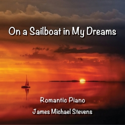 Cover image of the album On a Sailboat in My Dreams (single) by James Michael Stevens
