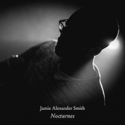 Cover image of the album Nocturnes by Jamie Alexander Smith