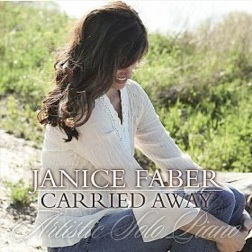 Cover image of the album Carried Away by Janice Faber