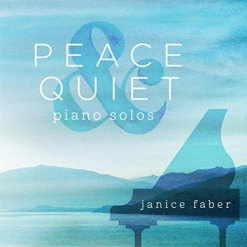 Cover image of the album Peace & Quiet by Janice Faber