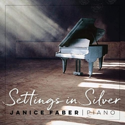 Cover image of the album Settings In Silver by Janice Faber