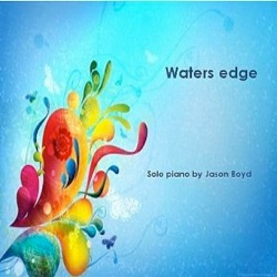 Cover image of the album Water's Edge by Jason Boyd