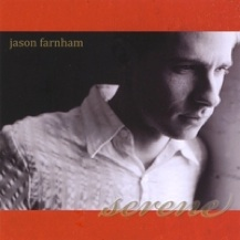Cover image of the album Serene by Jason Farnham