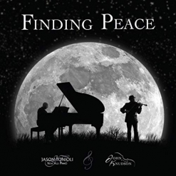 Cover image of the album Finding Peace by Jason Tonioli and John Knudson