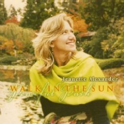 Cover image of the album Walk in the Sun by Jeanette Alexander