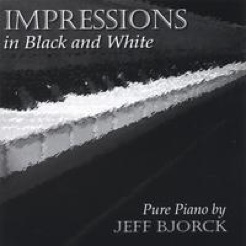 Cover image of the album Impressions in Black and White by Jeff Bjorck