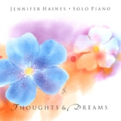 Cover image of the album Thoughts & Dreams by Jennifer Haines
