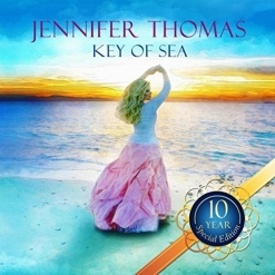 Cover image of the album Key of Sea (10 Year Special Edition) by Jennifer Thomas