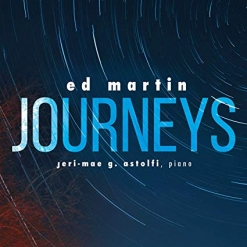 Cover image of the album Ed Martin: Journeys by Jeri-Mae G. Astolfi and Ed Martin