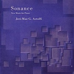 Cover image of the album Sonance: New Music For Piano by Jeri-Mae G. Astolfi
