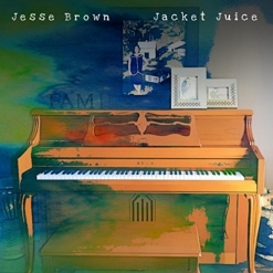 Cover image of the album Jacket Juice (single) by Jesse Brown
