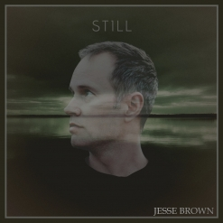 Cover image of the album Still by Jesse Brown