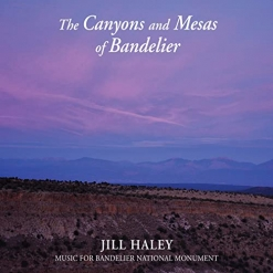 Cover image of the album The Canyons and Mesas of Bandelier by Jill Haley