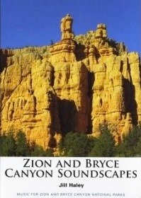Cover image of the album Zion and Bryce Canyon Soundscapes by Jill Haley