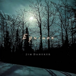 Cover image of the album Equinox by Jim Daneker