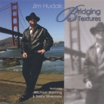 Cover image of the album Bridging Textures by Jim Hudak