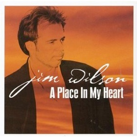 Cover image of the album A Place In My Heart by Jim Wilson